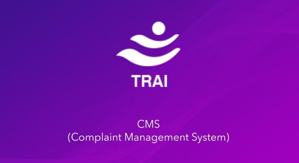 TRAI Launches Complaint Management System Portal and App