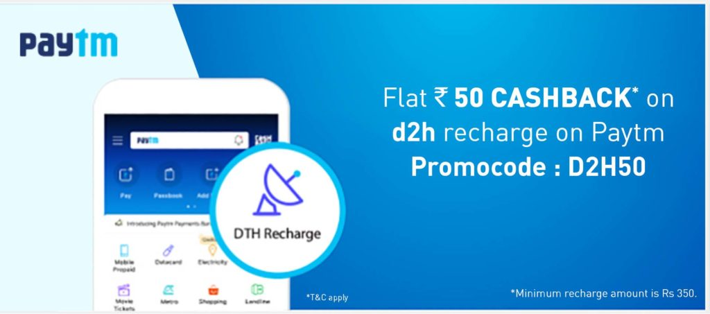 d2h customers can avail Rs 50 flat cashback on recharging with PayTM
