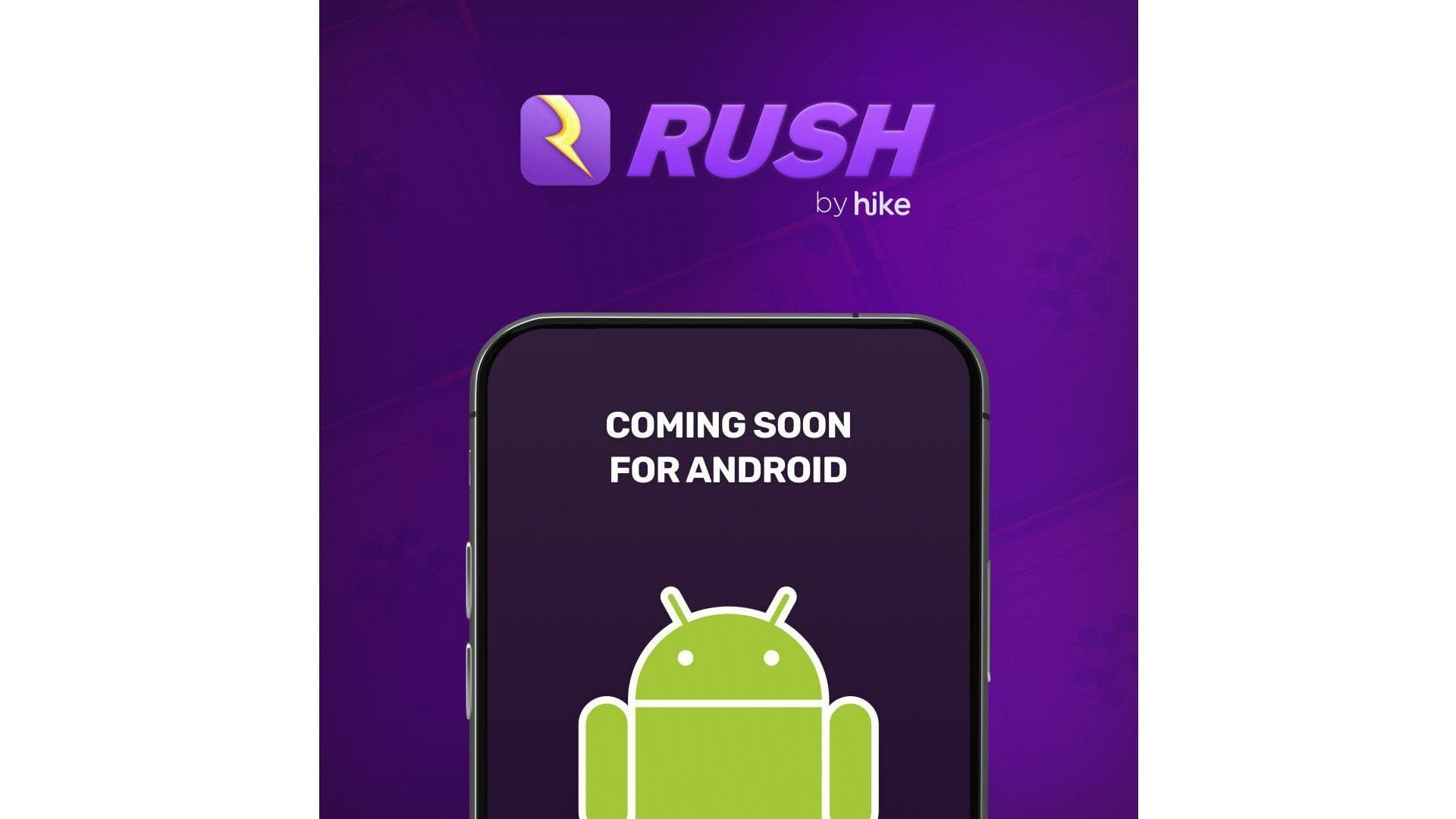 Rush by Hike Android