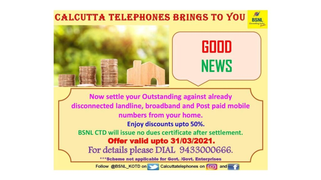 BSNL Calcutta offers discounts up to 50 percent for settling pending dues of disconnected connections