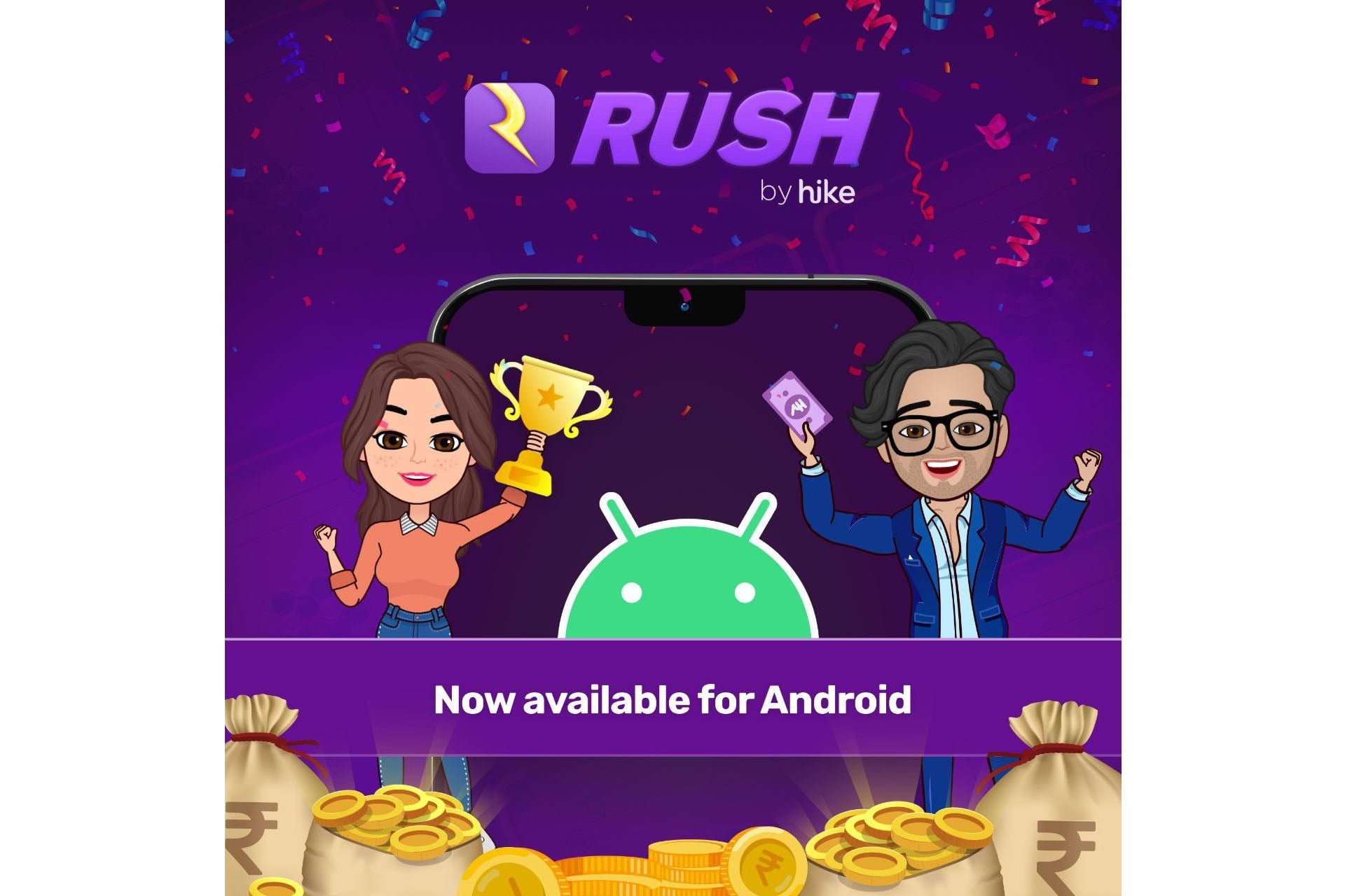 Rush by Hike now available on Android