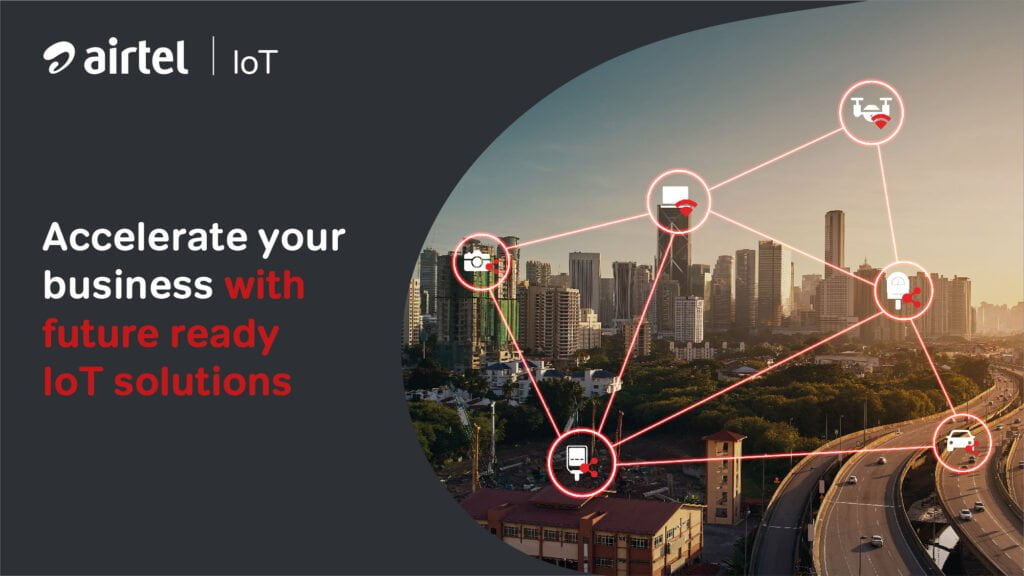 Airtel launches 5G and NB-IoT ready platform for enterprises