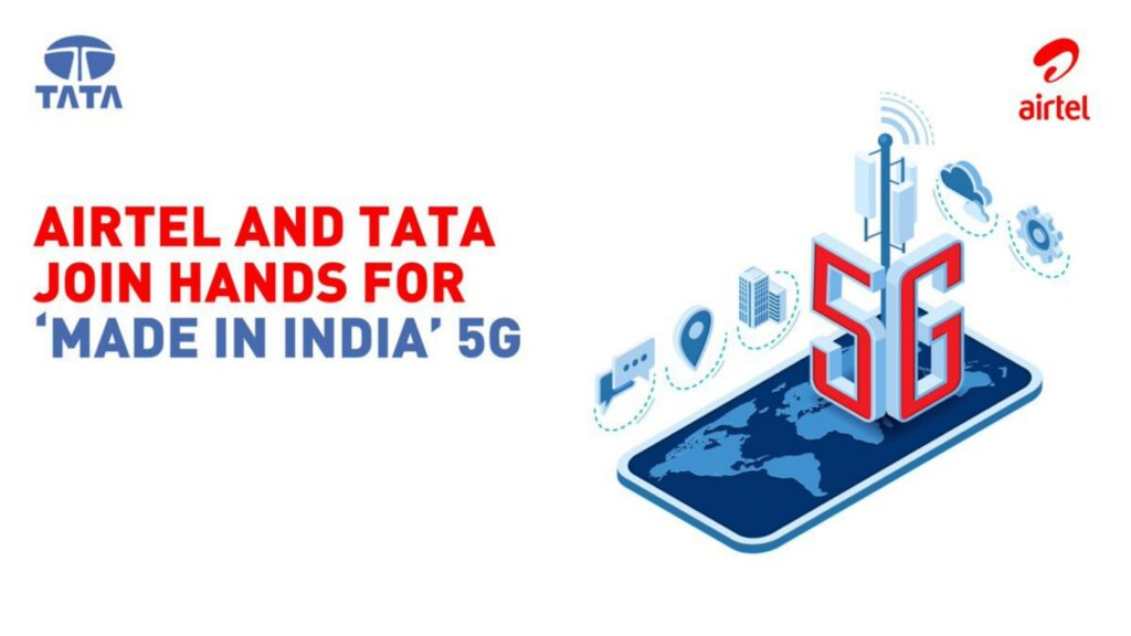 Airtel and Tata Group join hands for 'Made in India' 5G